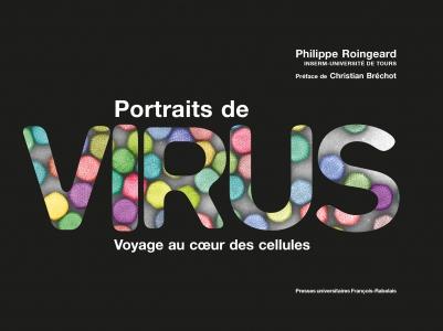 Philippe Roingeard sort un livre sur les virus.